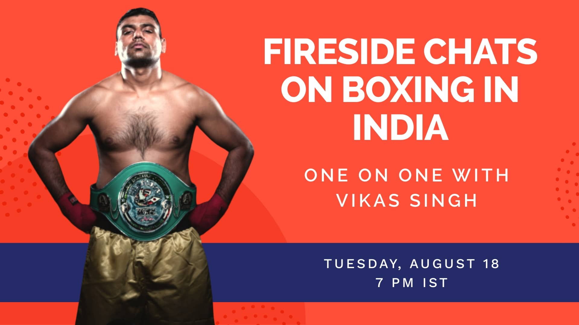 Fireside-Chats-on-Boxing-in-India-Vikas-Singh-Video