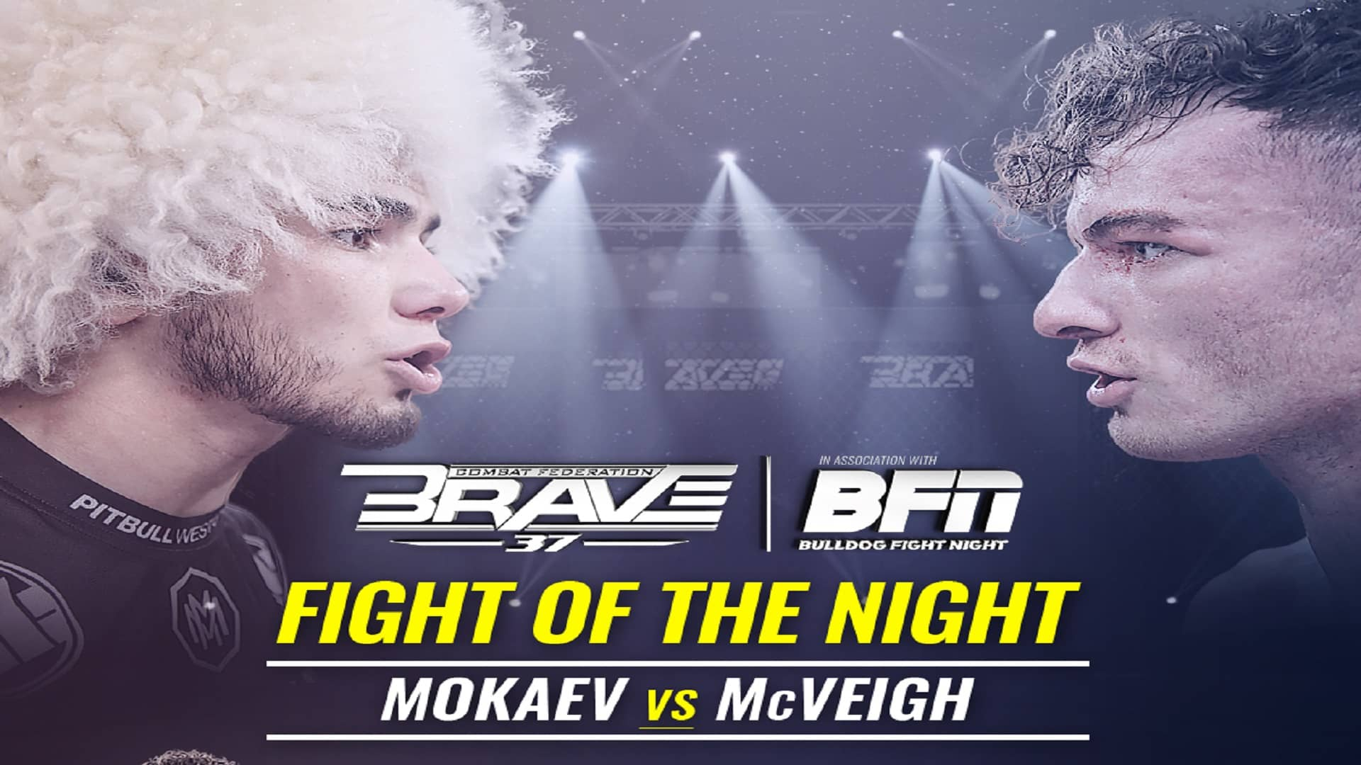 BRAVE-CF-37-Mokaev-McVeight-Fight-Of-the-Night