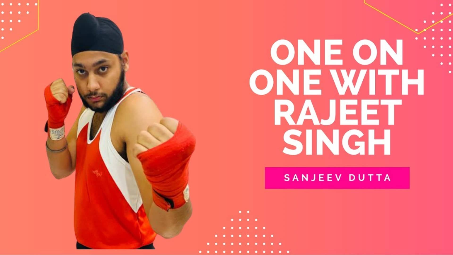 Fireside-Chats-on-Boxing-in-India-Rajeet-Singh-Boxer