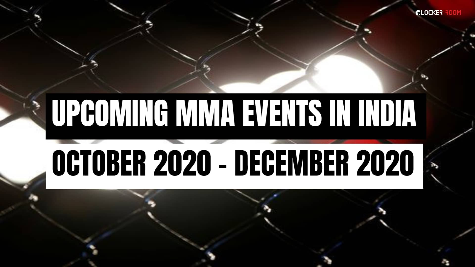 Upcoming-MMA-Events-in-India-2020-October-December